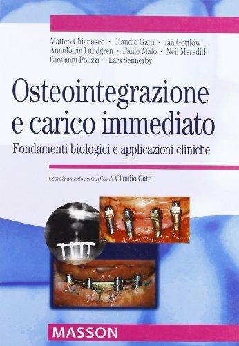 Osteointegrazione e carico immediato. Fondamenti biologici e applicazioni cliniche