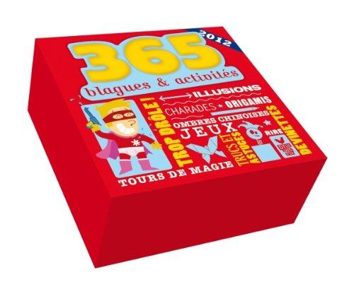 Ephéméride 2012 : 365 blagues et activites par Collectif