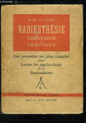 Radiesthésie théorique et pratique.