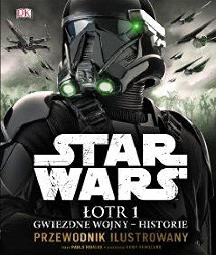 Star Wars. Lotr 1 Gwiezdne wojny - historie. Przewodnik ilustrowany