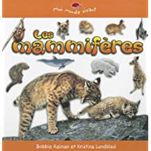Les Mammiferes (Mini Monde Vivant / Mini Living World)