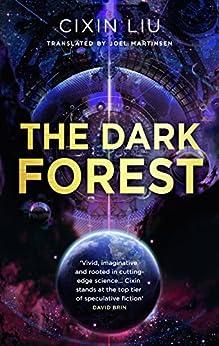 The Dark Forest (The Three-Body Problem Book 2) by [Liu, Cixin]