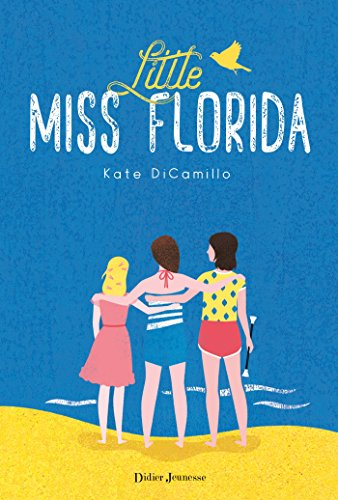Little Miss Florida - Kate DiCamillo (2018) sur Bookys