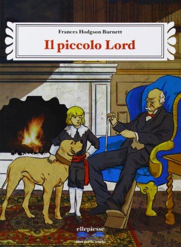 Il piccolo lord. Con e-book. Con espansione online