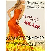 BUBBLES ABLAZE (BUBBLES YABLONSKY MYSTERIES Book 3) (English Edition)