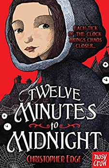 Twelve Minutes to Midnight by [Edge, Christopher]