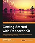 Enter the era of medical research using mobile devices with the help of this guide on ResearchKit!  About This Book  * Create a simple clinical research app using most aspects of ResearchKit * Build a simple survey with various data types with the re...