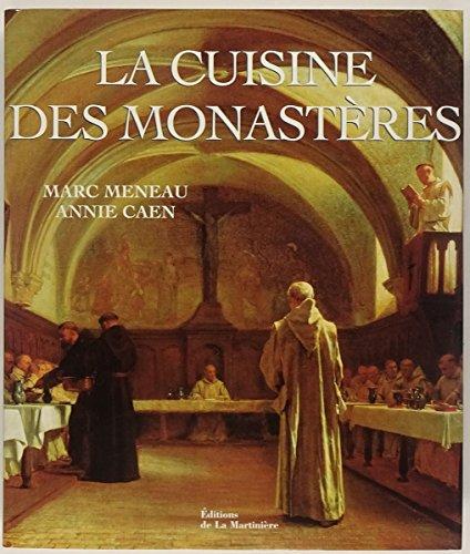La cuisine des monastères par Marc Meneau