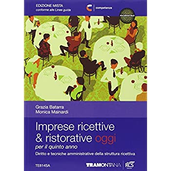 Imprese Ricettive & Ristorative Oggi. Per Le Scuole Superiori. Con E-Book. Con Espansione Online: 3