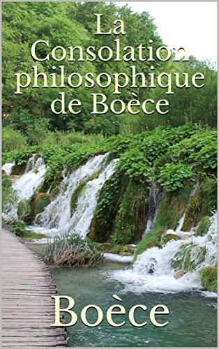Consolation philosophique Boèce