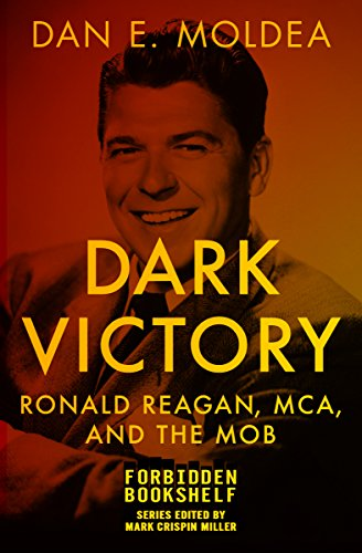 dark-victory-ronald-reagan-mca-and-the-mob-forbidden-bookshelf-english-edition