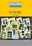 En Famile. Livre. Niveau A1 (Lectures clé en français facile)