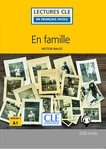 En famille - Niveau 1/A1 - Lecture CLE en Français facile - Livre - 2ème édition par Hector Malot