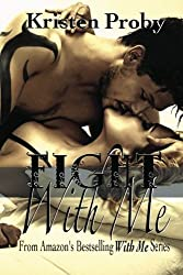 Fight With Me (With Me In Seattle) (Volume 2) by Kristen Proby (2013-02-06)