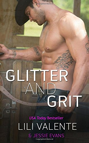 Glitter and Grit (Lonesome Point, Texas)