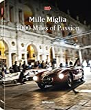 Mille Miglia, 1000 Miles of Passion