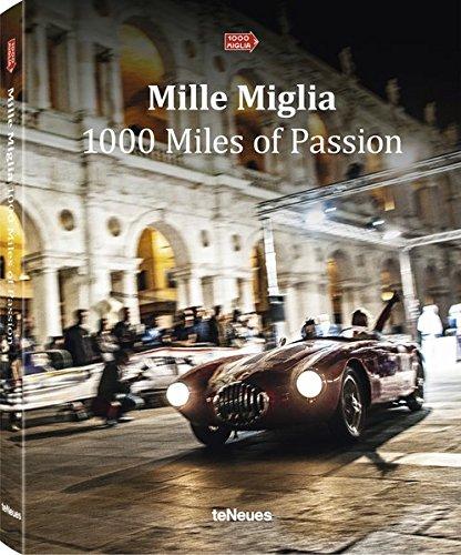 Mille Miglia, 1000 Miles of Passion par teNeues