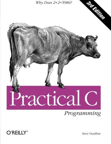 Practical C Programming (A Nutshell handbook) por Steve Oualline