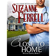 Close To Home (Westen Series, Book 1)