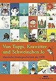 Von Tuppi, Krawitter und Schweinchen Jo: Klassische Kindergeschichten der DDR -
