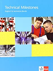 Technical Milestones/Schülerbuch