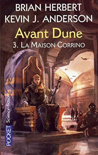 Avant Dune, tome 3 : La maison Corrino par Brian Herbert, Kevin J. Anderson