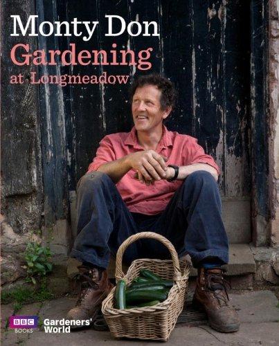 Gardening at Longmeadow by Monty Don (15-Mar-2012) Hardcover