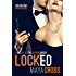 Locked (The Alpha Group Trilogy #1) (English Edition)