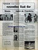 NOUVELLES SUD-EST [No 2012] du 03/10/1985 - RESEAU - DEPART EN RETRAITE DE M. MICHEL DUBOIS - REGION DE CHAMBERY - ALBERTVILLE (SAVOIE) - M. FERNAND DUPONT A PRIS SA RETRAITE PAR M. GILBERT FAVRE - ANNECY (HAUTE-SAVOIE) - ILS NOUS ONT QUITTES PAR M. LUCIEN DURAND - GRENOBLE (ISERE) - DECES DE M. EDMOND TALAVERA ET DE M. PAUL BAUDIN PAR M. AIME GALLISSIAN - CLELLES-MENS (ISERE) - UNE BONNE IDEE DU CHEF DE GARE REPRISE PAR UN AGENT CHARGE DE LA PEINTURE A SU DONNER UN PEU D'HUMO