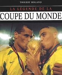 La Légende de la coupe du monde