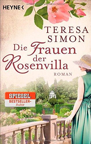 Buchseite und Rezensionen zu 'Die Frauen der Rosenvilla: Roman' von Teresa Simon