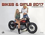 Bikes & Girls 2017 - Sexy Frauen und heiße Motorräder, Erotikkalender, Fotokalender - 39 x 30 cm