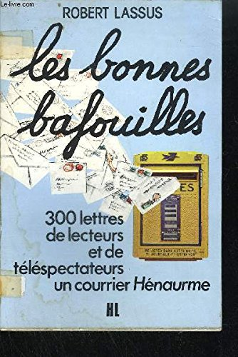 les-bonnes-bafouilles-300-lettres-de-lecteurs-et-de-telespectateurs-un-courier-henaurme