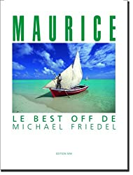 Maurice : Le best off de Michael Friedel