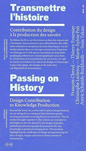 Transmettre l'histoire : Contribution du design à la production des savoirs par Gilles Rouffineau, Collectif