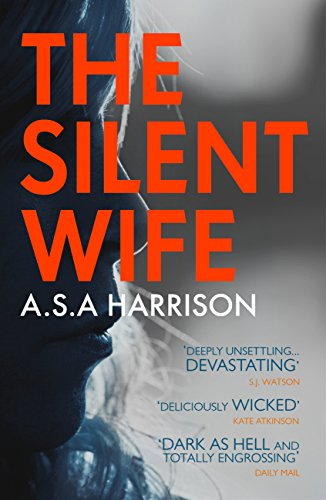 The silent wife the gripping bestselling novel of betrayal revenge the silent wife the gripping bestselling novel of betrayal revenge and murder by fandeluxe Choice Image