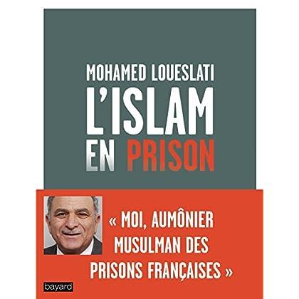 L'ISLAM EN PRISON
