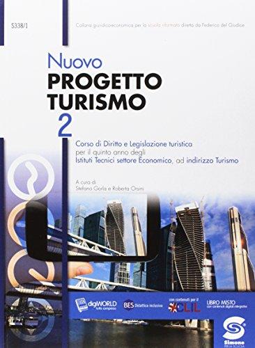 Nuovo progetto turismo. Per il 5 anno degli Ist. tecnici. Con e-book. Con espansione online: 2