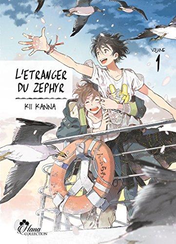 L'étranger du Zephyr - Tome 01 - Livre (Manga) - Yaoi - Hana Collection
