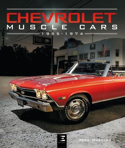 Chevrolet Muscle Cars (1955-1974)