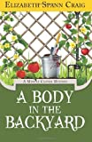 A Body in the Backyard: A Myrtle Clover Mystery (Myrtle Clover Mysteries) (Volume 4) by Craig, Elizabeth Spann (2013) Paperback