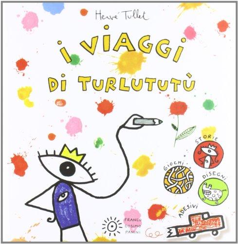 I viaggi di Turlutut
