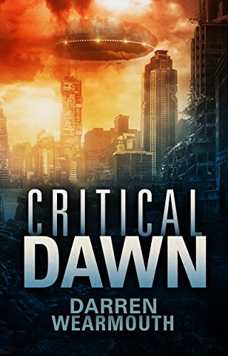critical-dawn-the-invasion-trilogy-book-1-english-edition