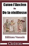 Caton l'Ancien, ou de la vieillesse - Format Kindle - 1,20 €