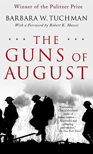 The Guns of August: The Pulitzer Prize-Winning Classic about the Outbreak of World War I por Barbara W. Tuchman