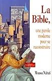 La Bible : Une parole moderne pour se construire et s'épanouir