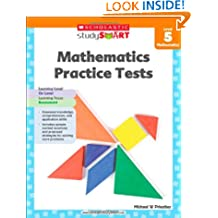 Scholastic Study Smart 05: Mathematics Practice Tests