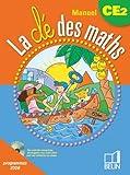 La clé des maths manuel CE2 : Programmes 2008