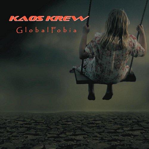 Kaos Krew: Globalfobia (Audio CD)