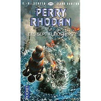 Perry Rhodan n°315 - Les Sept Flibustiers (2)